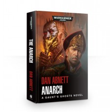 Gaunt's Ghosts: Anarch (HB) (GWBL2610)