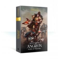Angron: Slave of Nuceria (HB) (GWBL2662)
