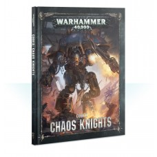 Codex: Chaos Knights (GW43-18-60)