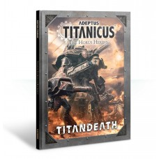 Adeptus Titanicus: The Horus Heresy – Titandeath Campaign Book (GW400-01-60)